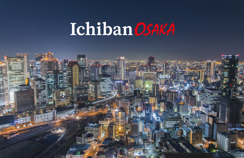 Ichiban OSAKA, Osaka's best informational website for tourists, shopping lovers, and gourmet!